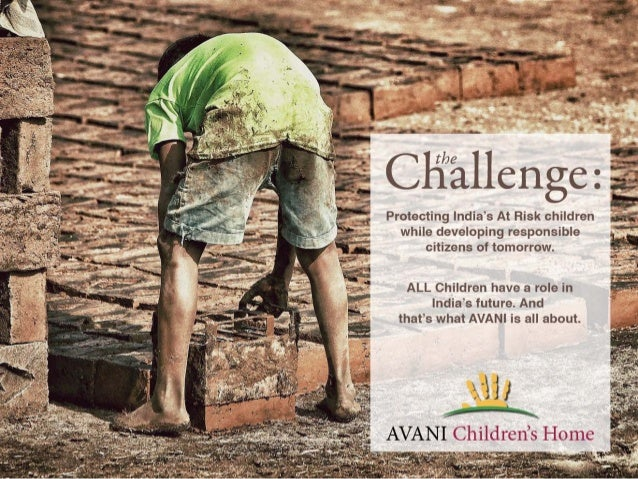 *7 . '''Q I  1.-. '- 1.-. -' — I 1  I») Protecting India's At Risk children  while developing responsible citizens of tomo...
