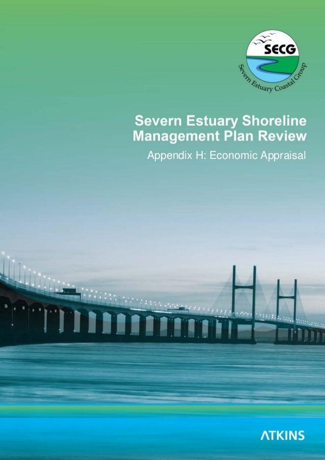 Severn Estuary SMP2 - Appendix H - Economic Appraisal Severn Estuary SMP Review Appendix H: Economic Appraisal