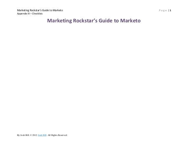 Marketing Rockstar's Guide to Marketo                                  Page |1Appendix III – Checklists                   ...