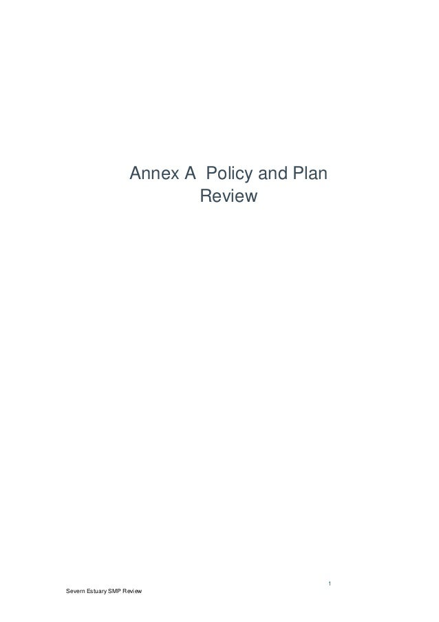 1 Severn Estuary SMP Review Annex A Policy and Plan Review