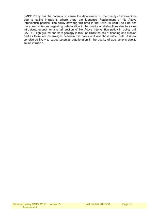 Severn Estuary SMP2 WFD Assessment Version 3 Last printed: 04/05/10 Page 17 SMP2 Policy has the potential to cause the det...