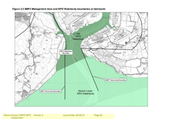 Severn Estuary SMP2 WFD Assessment Version 3 Last printed: 04/05/10 Page 22 Figure 3.5 SMP2 Management Area and WFD Waterb...