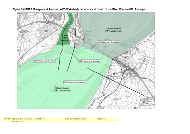 Severn Estuary SMP2 WFD Assessment Version 3 Last printed: 04/05/10 Page 23 Figure 3.6 SMP2 Management Area and WFD Waterb...