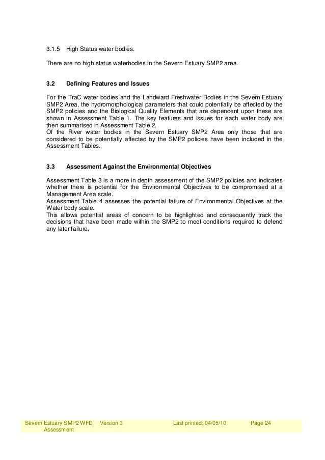Severn Estuary SMP2 WFD Assessment Version 3 Last printed: 04/05/10 Page 24 3.1.5 High Status water bodies. There are no h...
