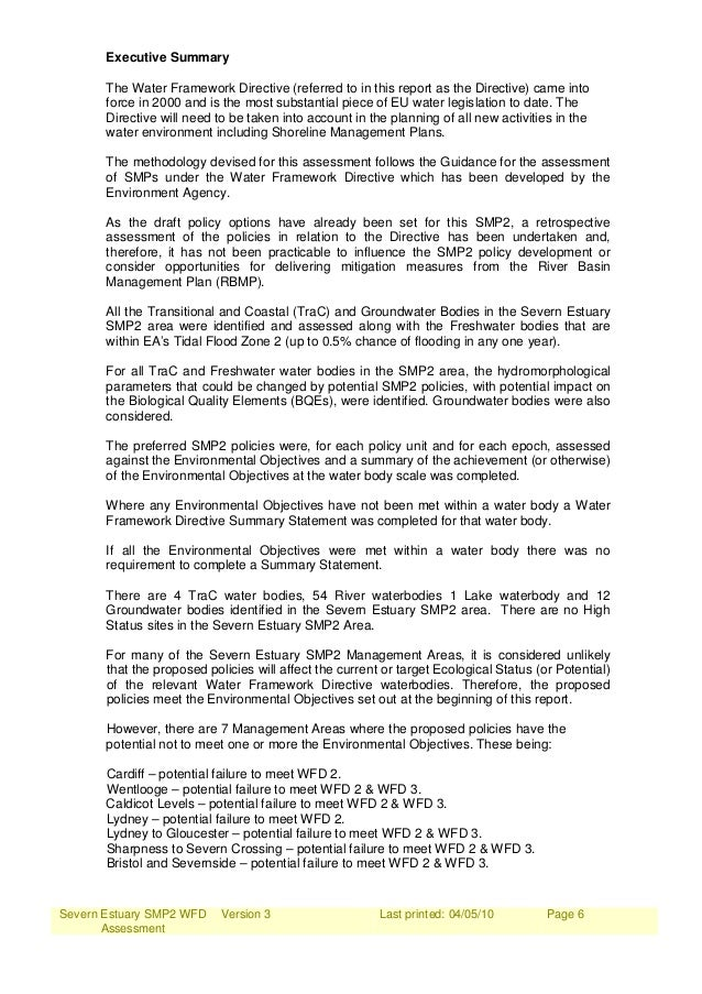 Severn Estuary SMP2 WFD Assessment Version 3 Last printed: 04/05/10 Page 6 Executive Summary The Water Framework Directive...