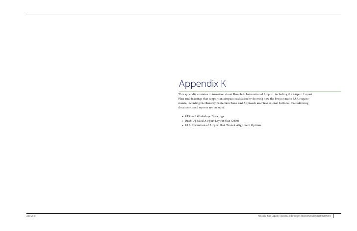 Appendix K             This appendix contains information about Honolulu International Airport, including the Airport Layo...