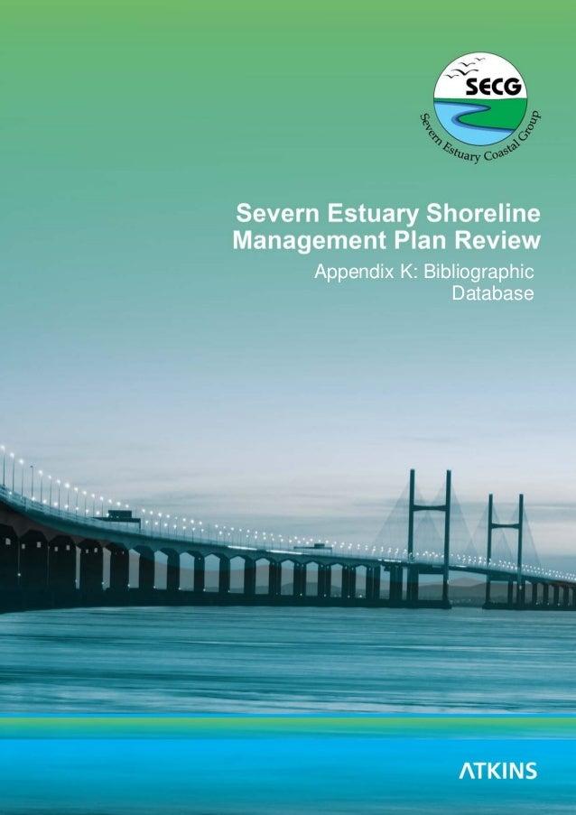 Appendix K Bibliographic Database Severn Estuary SMP Review 1 Appendix K: Bibliographic Database