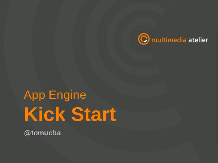 App EngineKick Start@tomucha