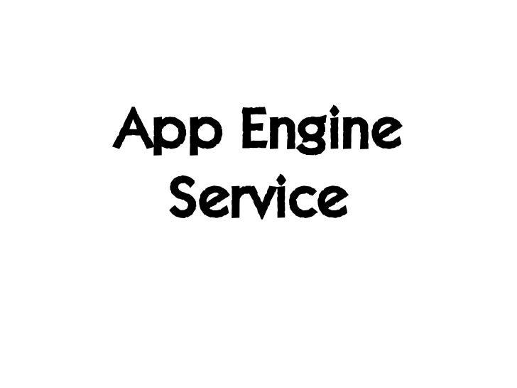 App Engine Service