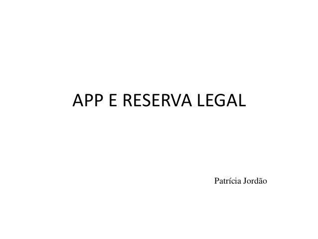 APP E RESERVA LEGAL  Patrícia Jordão