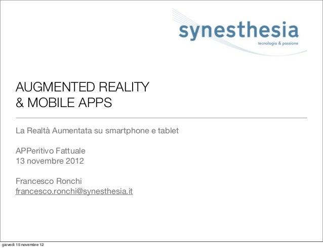 AUGMENTED REALITY       & MOBILE APPS       La Realtà Aumentata su smartphone e tablet       APPeritivo Fattuale       13 ...