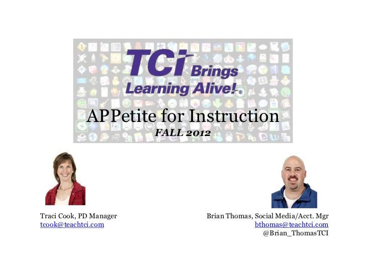 APPetite for Instruction                         FALL 2012Traci Cook, PD Manager           Brian Thomas, Social Media/Acct...