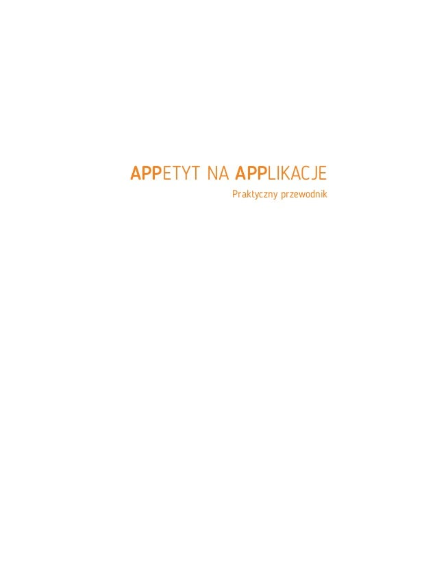 APPetyt na APPlikacje - praktyczny przewodnik Slide 2
