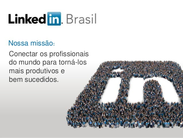 Soluções de recrutamento Nossa missão: Conectar os profissionais do mundo para torná-los mais produtivos e bem sucedidos.