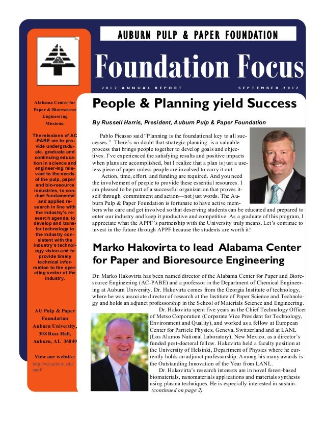 """By Russell Harris, President, Auburn Pulp & Paper FoundationPablo Picasso said """"Planning is the foundational key to all su..."""