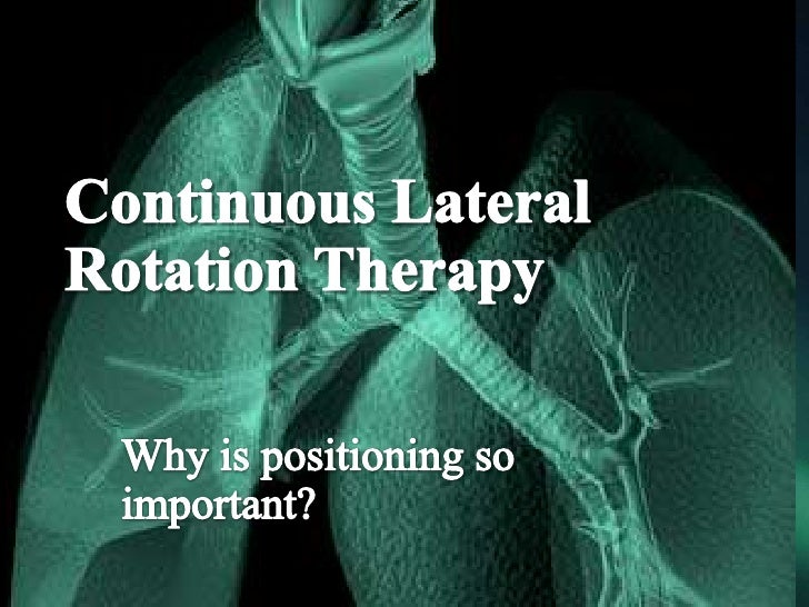 The Importance of Positioning  The upright position is essential to maximize lung volume, flow rates, and VQ matching in g...