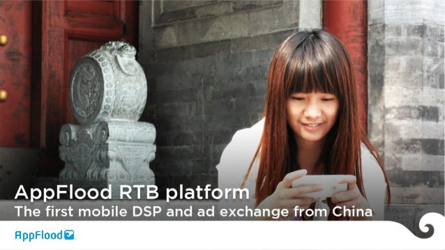 The Chinese mobile ad boom • In 2013 Chinese advertisers increased their mobile advertising budgets 151% March – Sept. • O...
