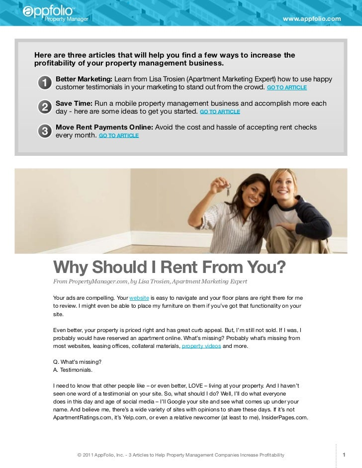 www.appfolio.comHere are three articles that will help you find a few ways to increase theprofitability of your property m...