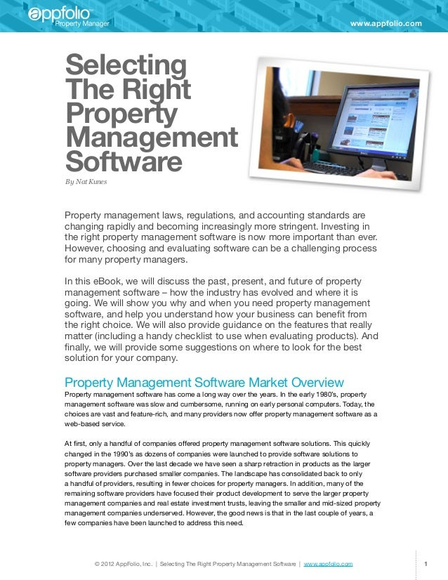 www.appfolio.comSelectingThe RightPropertyManagementSoftwareBy Nat KunesProperty management laws, regulations, and account...