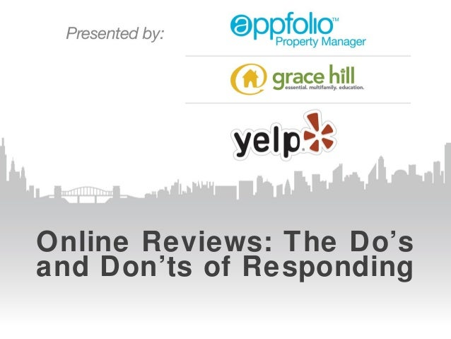 Online Reviews: The Do'sand Don'ts of Responding