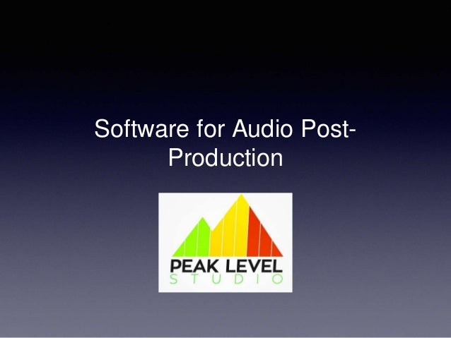 Software for Audio Post- Production