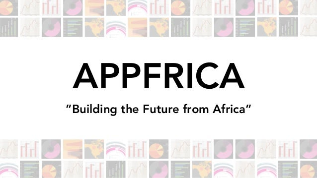 """APPFRICA """"Building the Future from Africa"""""""
