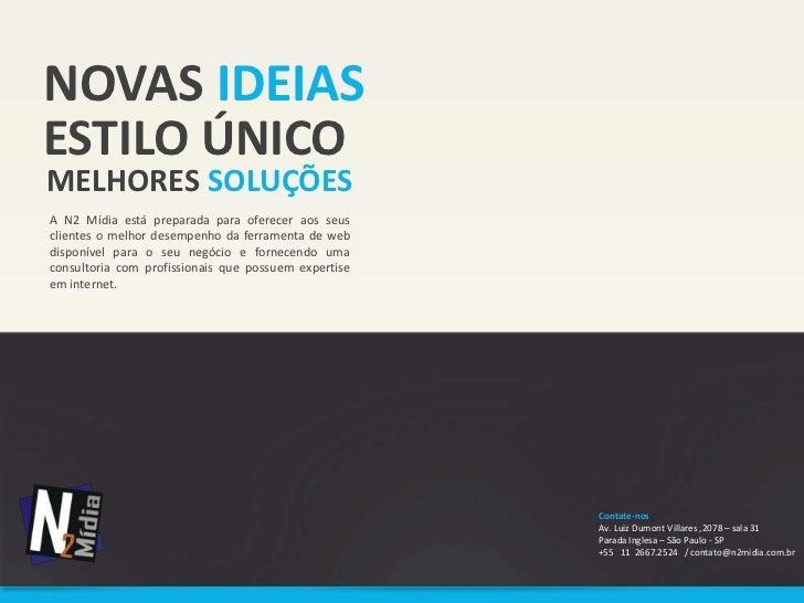 Apresentação N2Mídia - Web , Marketing e redes sociais