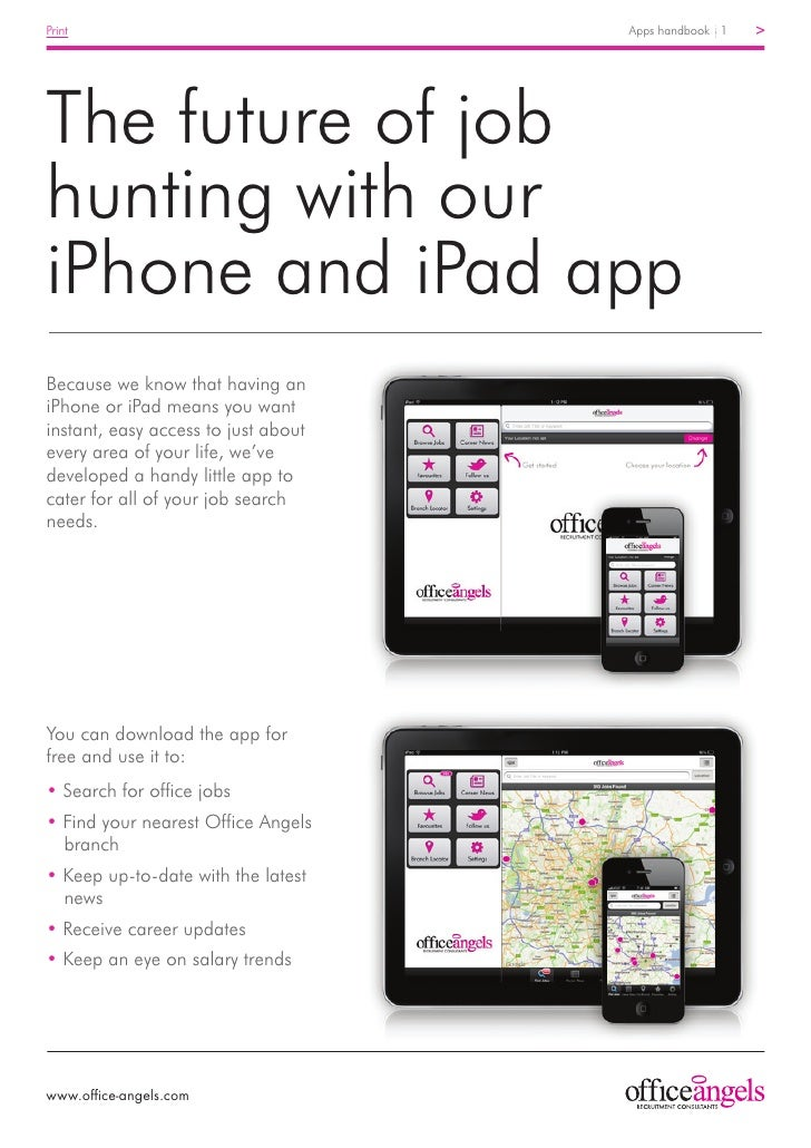 Print	                               Apps handbook 1   >The future of jobhunting with ouriPhone and iPad appBecause we kno...