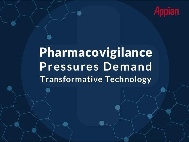 Pharmacovigilance Pressures Demand Transformative Technology