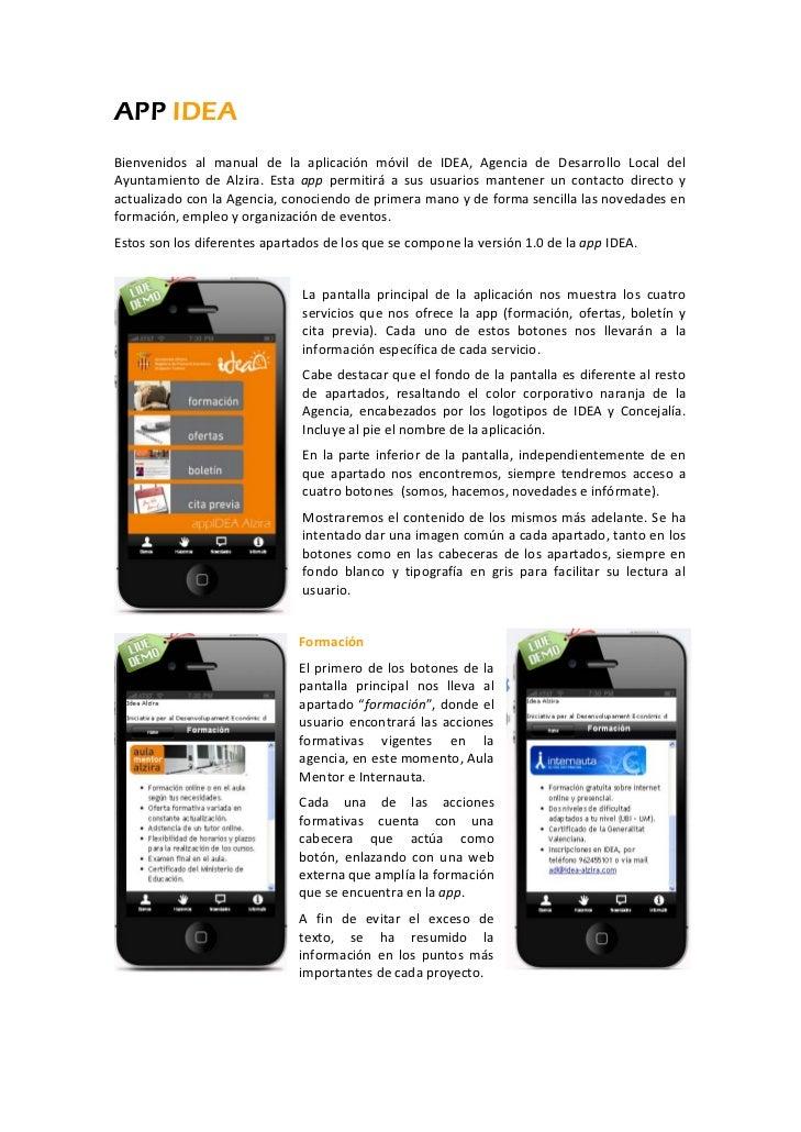 APP IDEABienvenidos al manual de la aplicación móvil de IDEA, Agencia de Desarrollo Local delAyuntamiento d...