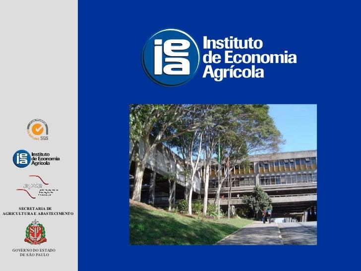 SECRETARIA DE AGRICULTURA E ABASTECIMENTO GOVERNO DO ESTADO  DE SÃO PAULO