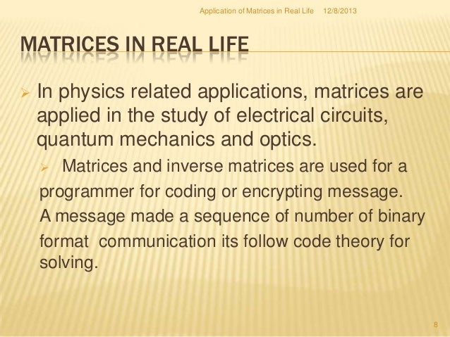 the use of matrices in real life