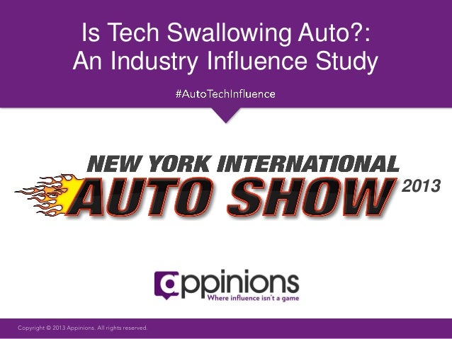 Is Tech Swallowing Auto?:An Industry Influence Study                              2013