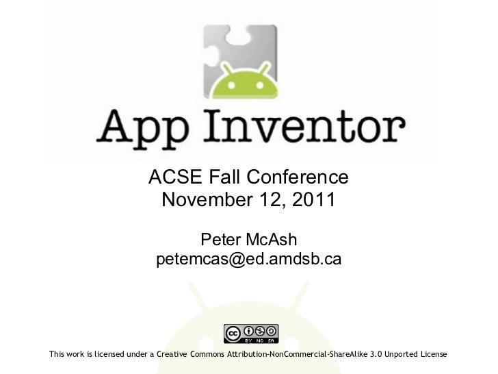 ACSE Fall Conference November 12, 2011 Peter McAsh [email_address] This work is licensed under a Creative Commons Attribut...