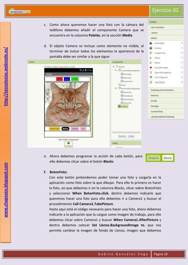 Ejercicio 02  www.chapoyeo.blogspot.com  http://tecnoloxias.webnode.es/  c. Como ahora queremos hacer una foto con la cáma...