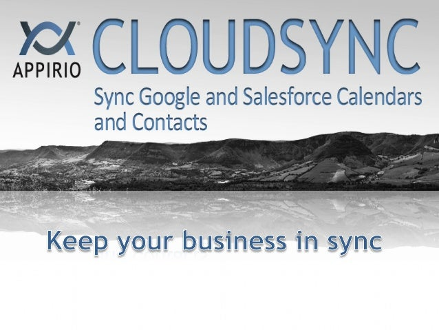 Easy to get started:Admin installs into Salesforce org andenables for users within minutesSet it and forget it:Sync Calend...