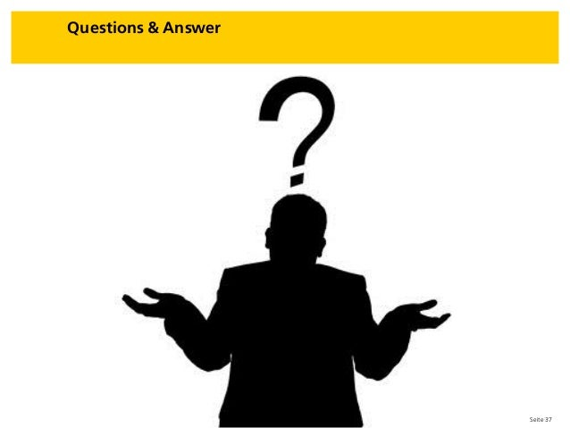 Seite 37 Questions & Answer