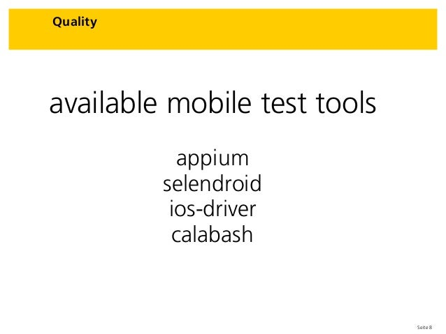 Seite 8 Quality available mobile test tools appium selendroid ios-driver calabash