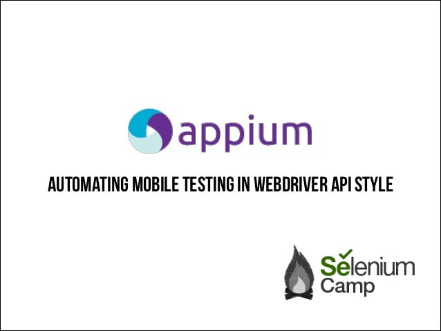 Automating mobile testing in Webdriver API style