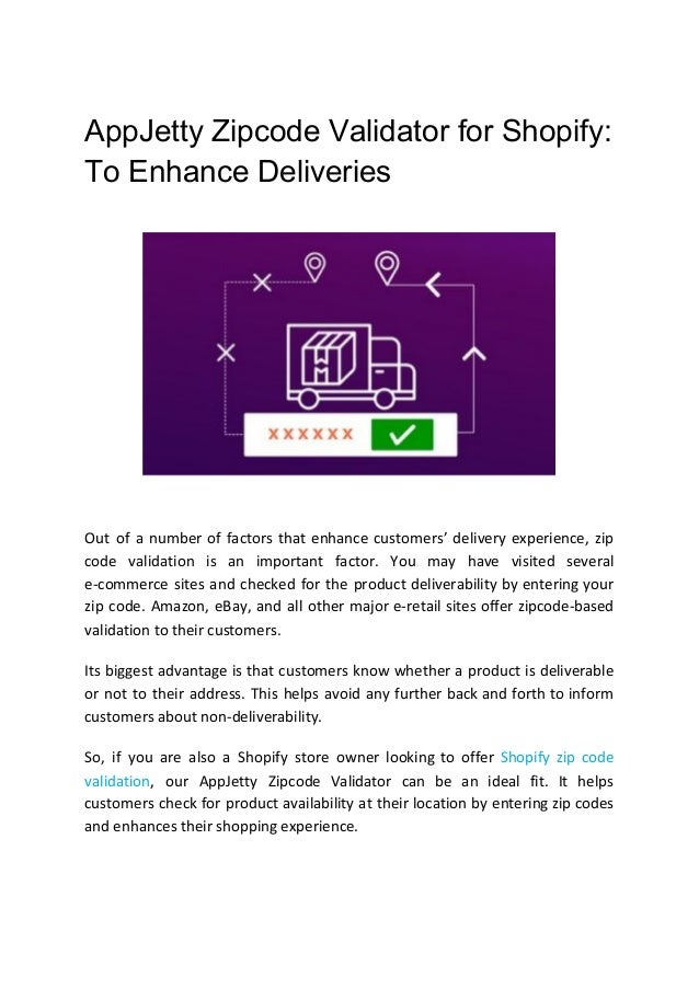 AppJetty Zipcode Validator for Shopify: To Enhance Deliveries Out of a number of factors that enhance customers' delivery ...