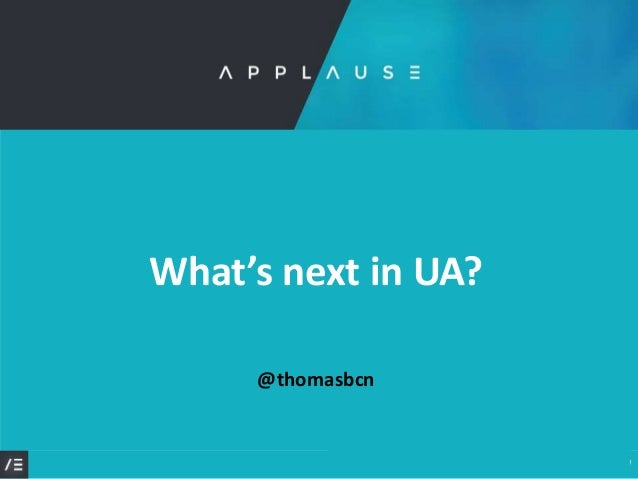 © thomasbcn 2019 @thomasbcn What's next in UA?