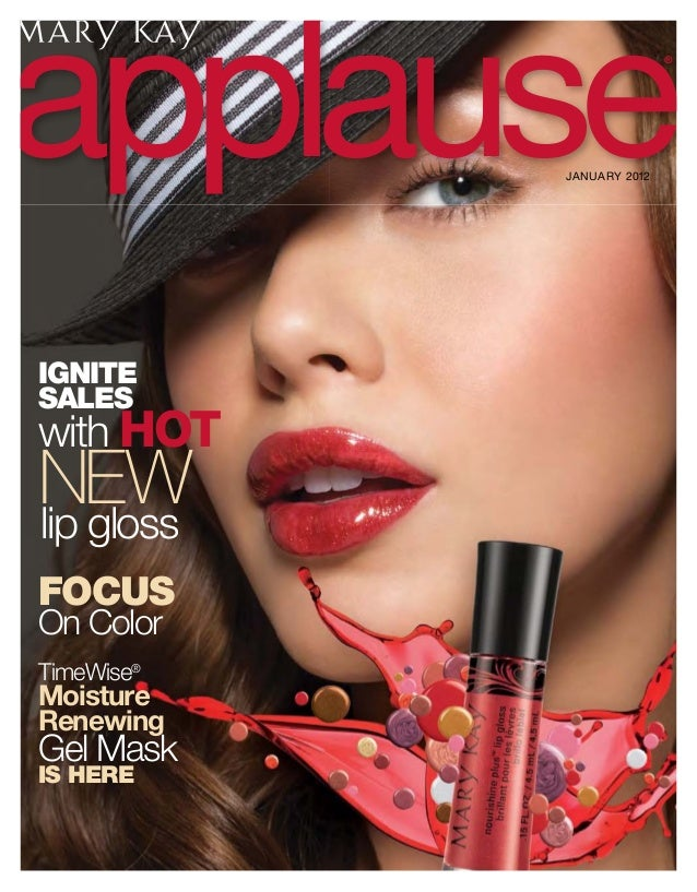 applauseJANUARY 2012 IGNITE SALES with HOT NEWlip gloss FOCUS On Color TimeWise® Moisture Renewing Gel Mask IS HERE ®