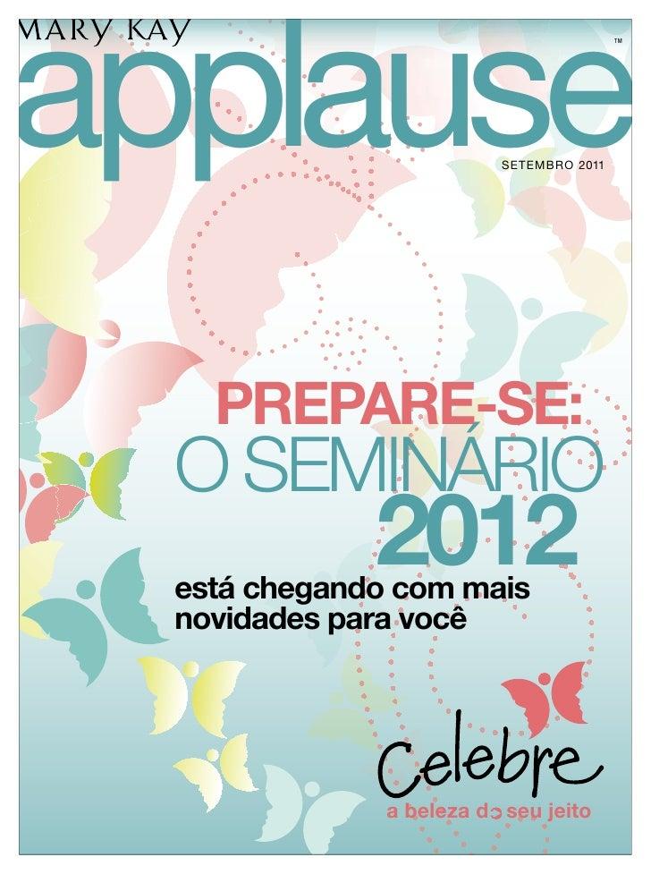 applause                                          TM                          SETEMBRO 2011    PREPARE-SE:  O SEMINÁRIO   ...