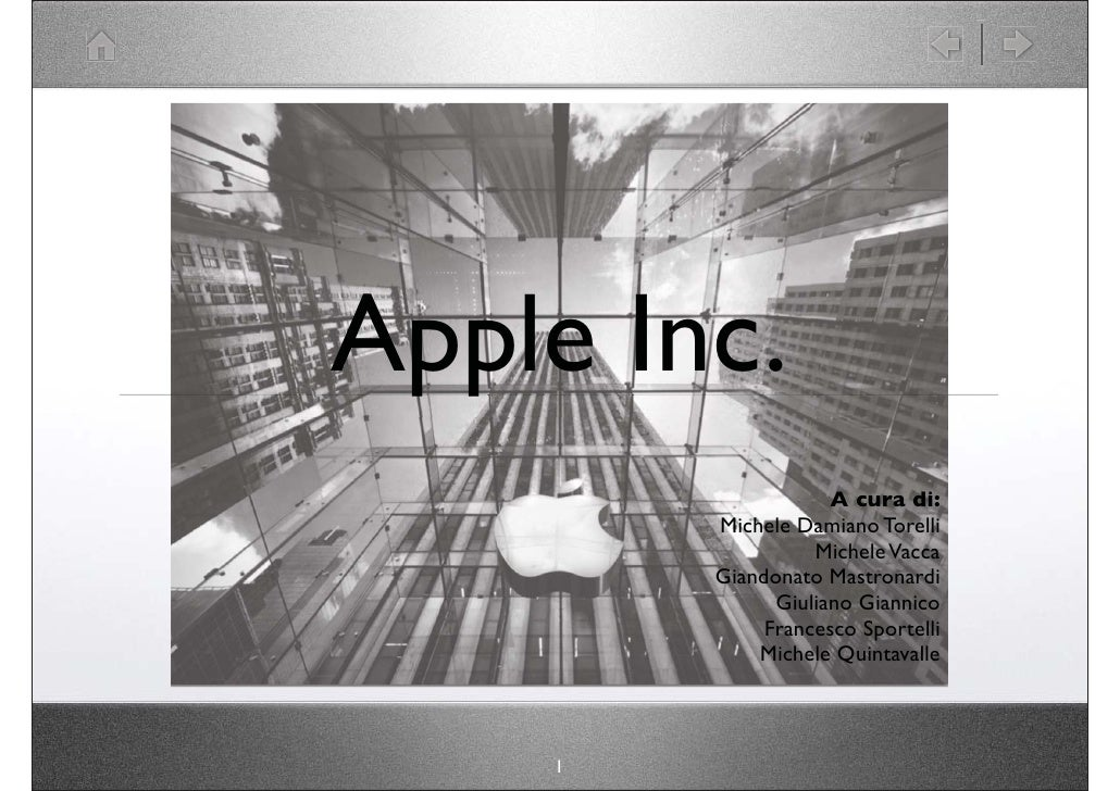 Apple Inc.                     A cura di:         Michele Damiano Torelli                   Michele Vacca         Giandona...