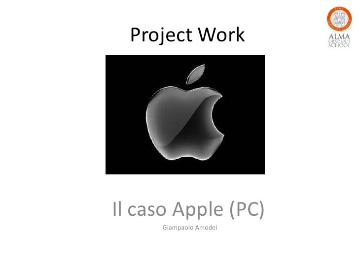 Project WorkIl caso Apple (PC)     Giampaolo Amodei