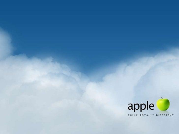 apple• Una empresa alabada por su innovadora, con un verdadero  culto de sus usuarios. Ha tenido grandes éxitos y nos ha  ...