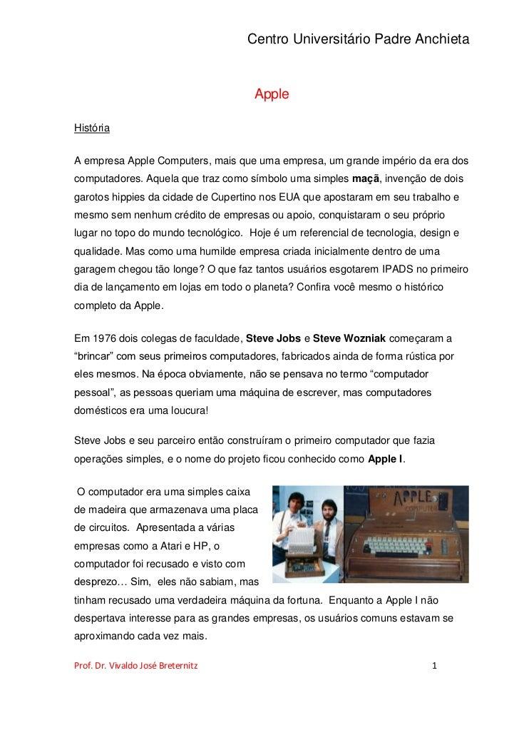 Centro Universitário Padre Anchieta                                       AppleHistóriaA empresa Apple Computers, mais que...