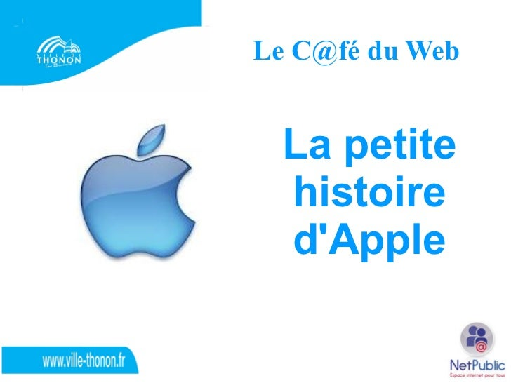 Le C@fé du Web La petite histoire dApple