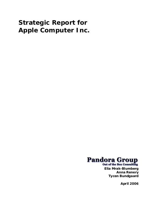 Strategic Report forApple Computer Inc.                       Elia Mrak-Blumberg                              Anna Renery ...