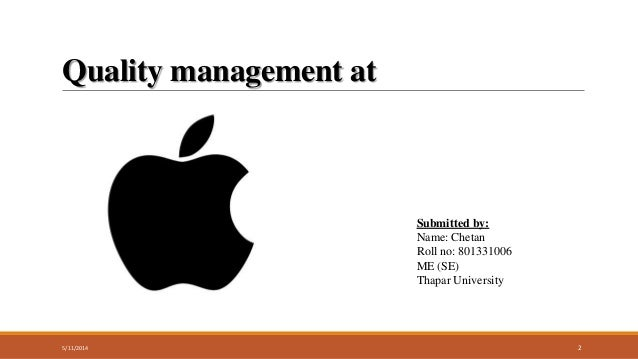 apple inc total quality management Apple supply chain management is one of the best in the world  co-founder apple inc  deming's 14 points on total quality management.